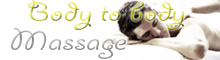 Fact about Body to Body Massage for couples, men and women in London